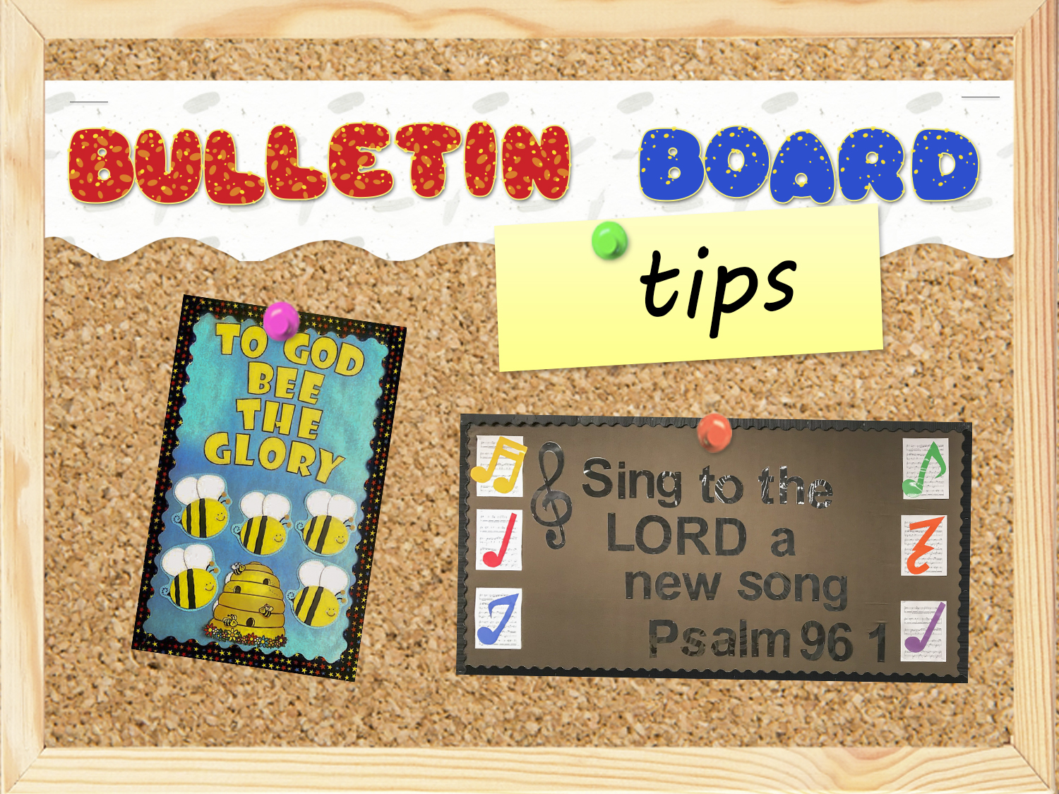 Bulletin Board Tips