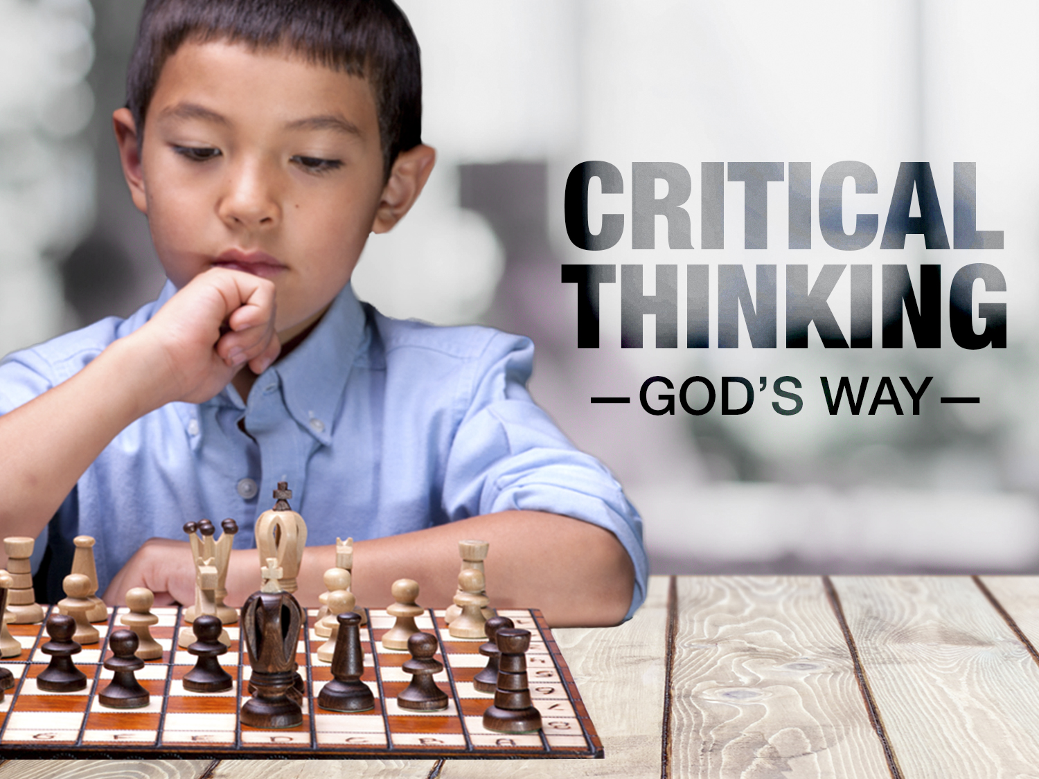 Critical Thinking - God's Way