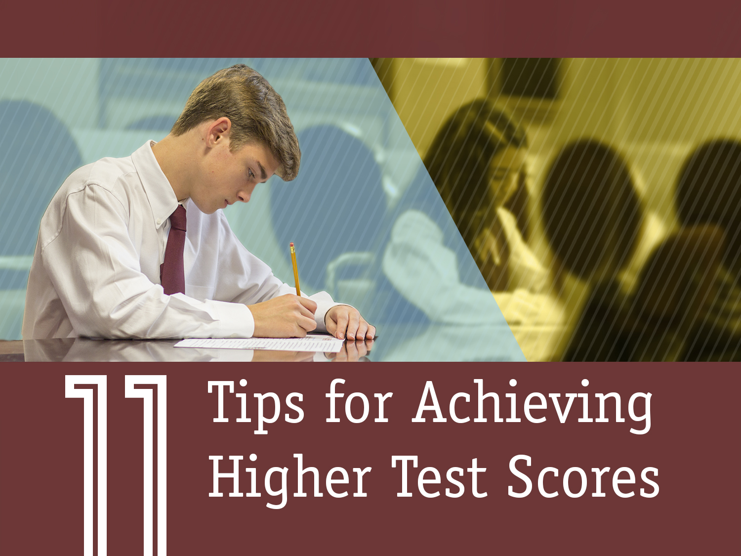 Achieving Higher Test Scores