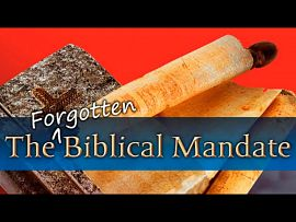 The Forgotten Biblical Mandate